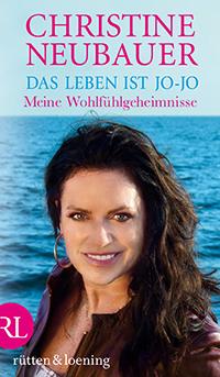 Christine Neubauer Das Leben ist Jo-Jo